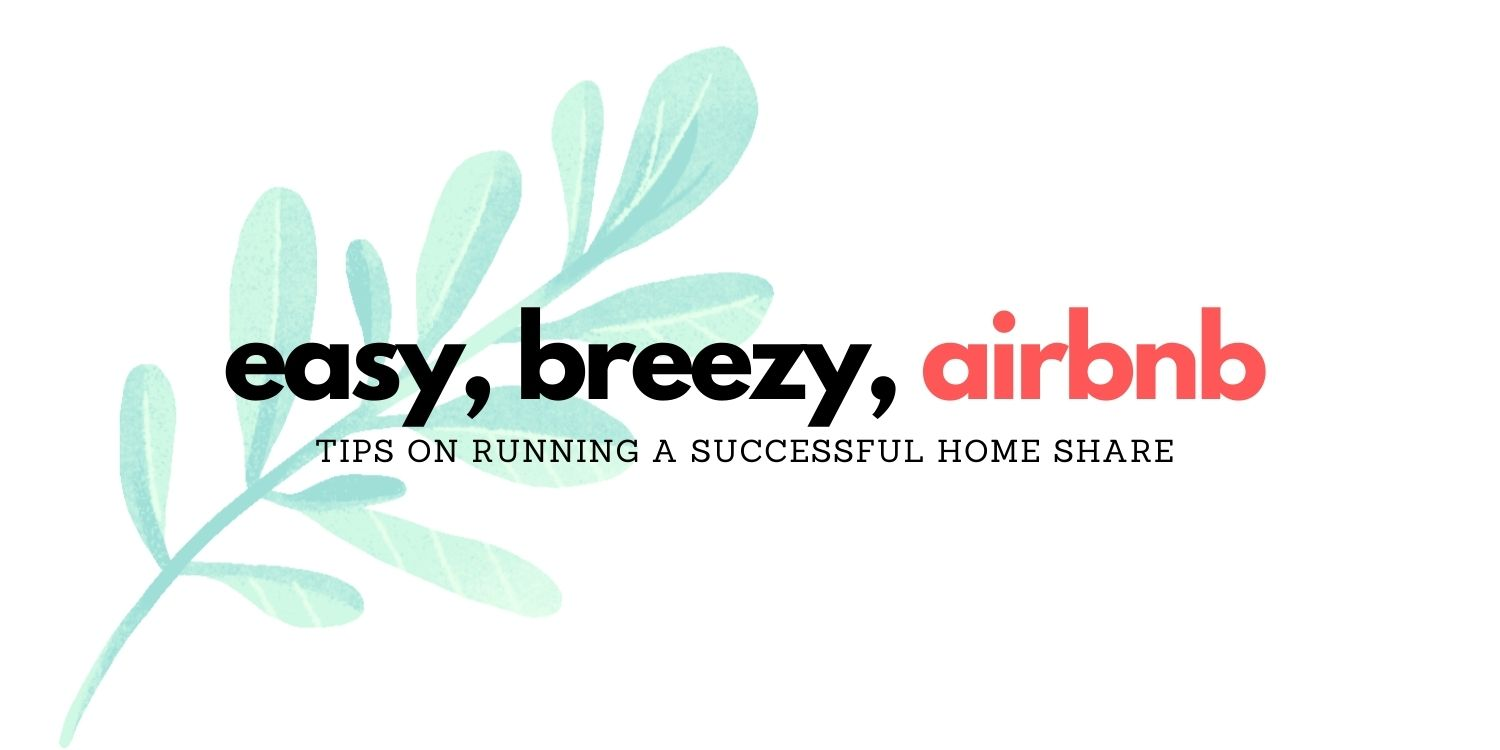 how to stay breezy on airbnb