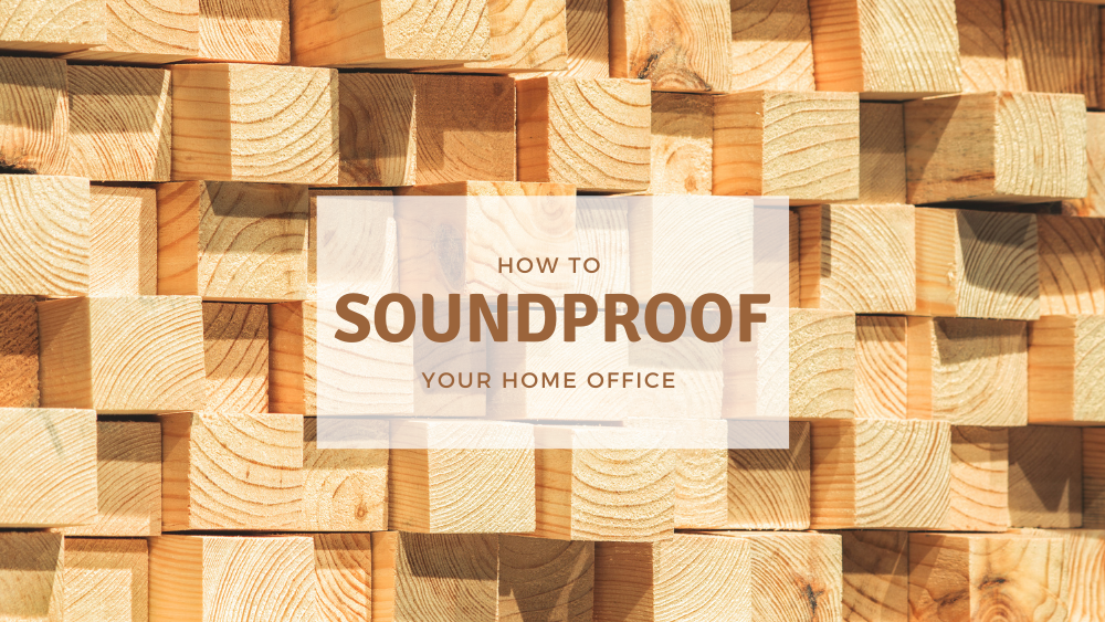 Soundproof Your Home Office